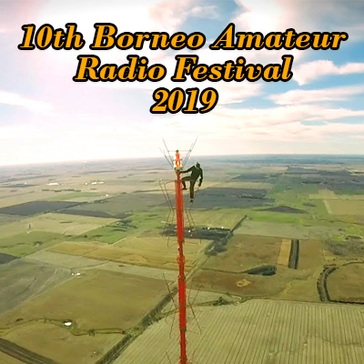 10th Borneo Amateur Radio Festival 2019